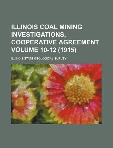 9781130469417: Illinois coal mining investigations, cooperative agreement Volume 10-12 (1915)