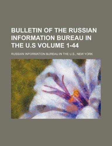 9781130471274: Bulletin of the Russian Information Bureau in the U.S Volume 1-44