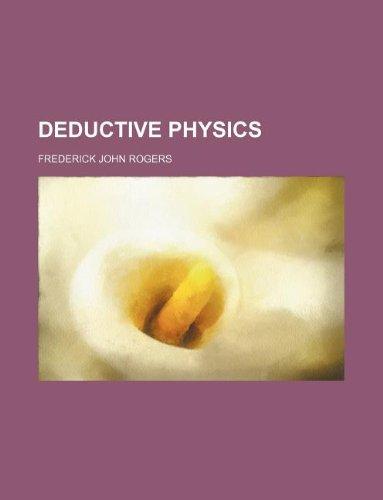 9781130473919: Deductive physics