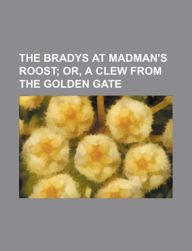 9781130474602: The Bradys at Madman's Roost