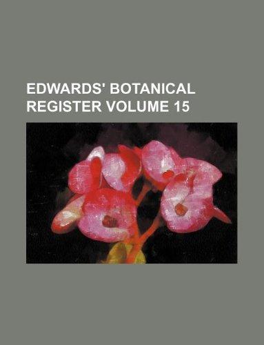 Edwards botanical register Volume 15