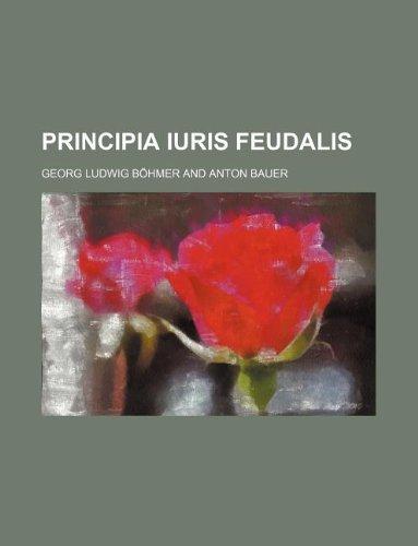 9781130522891: Principia iuris feudalis