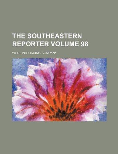 9781130529128: The Southeastern reporter Volume 98