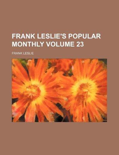 Frank Leslie's popular monthly Volume 23 (1130532968) by Leslie, Frank