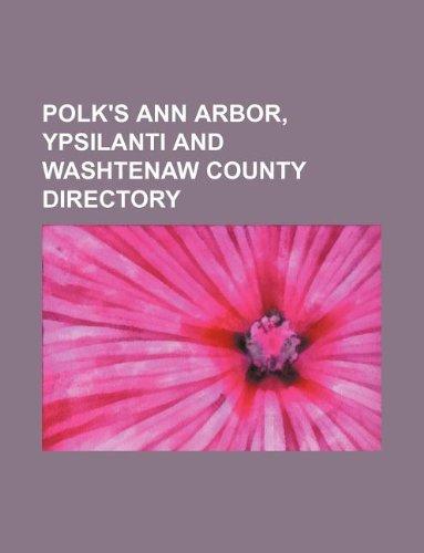 9781130552850: Polk's Ann Arbor, Ypsilanti and Washtenaw County directory