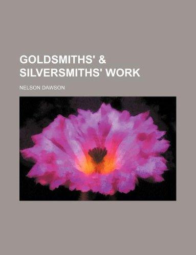 9781130558784: Goldsmiths' & silversmiths' work