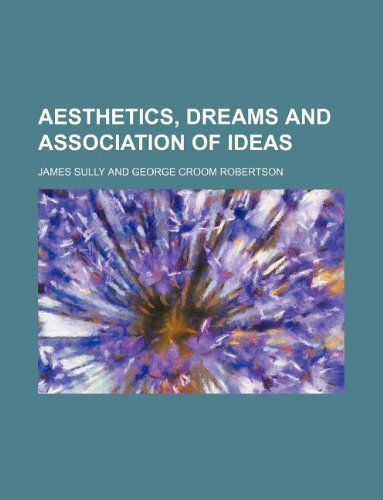 9781130561357: Aesthetics, dreams and association of ideas