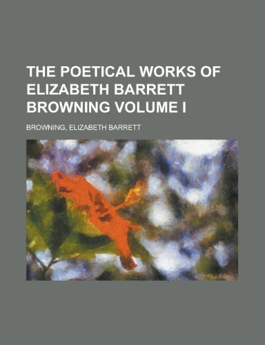 9781130568905: The Poetical Works of Elizabeth Barrett Browning