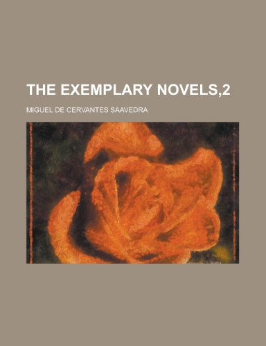 9781130573954: The Exemplary Novels,2