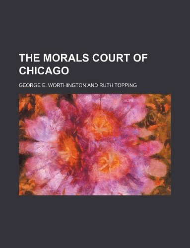 9781130586152: The Morals Court of Chicago