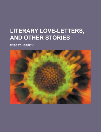 9781130619379: Literary Love-letters, and Other Stories