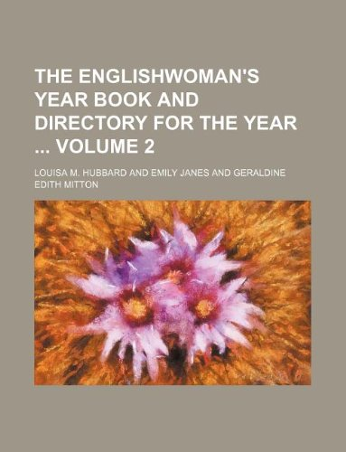 9781130620047: The Englishwoman's year book and directory for the year Volume 2