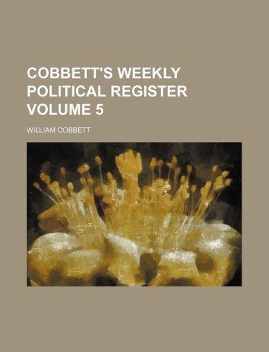 9781130635348: Cobbett's weekly political register Volume 5