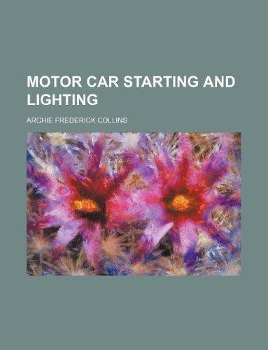 9781130639001: Motor car starting and lighting