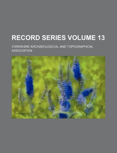 9781130642537: Record series Volume 13