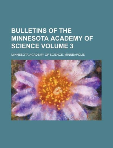 9781130652727: Bulletins of the Minnesota Academy of Science Volume 3