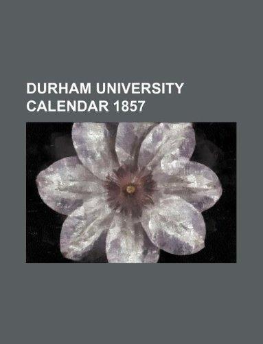 9781130667929: durham university calendar 1857