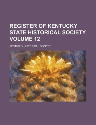 9781130678574: Register of Kentucky State Historical Society Volume 12