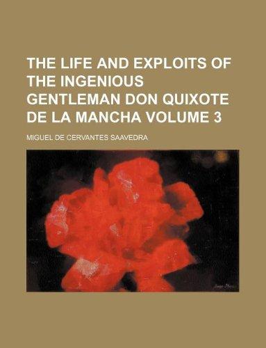 The life and exploits of the ingenious gentleman Don Quixote de la Mancha Volume 3 (1130688984) by Miguel de Cervantes Saavedra