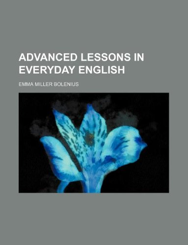 9781130692945: Advanced lessons in everyday English