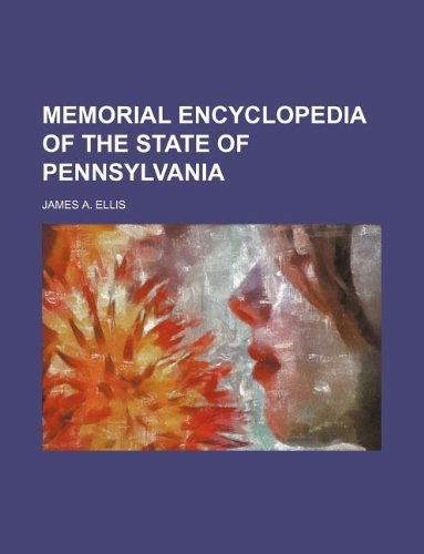 9781130693720: Memorial Encyclopedia of the State of Pennsylvania