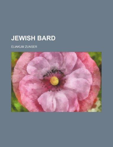 Jewish bard: Zunser, Eliakum
