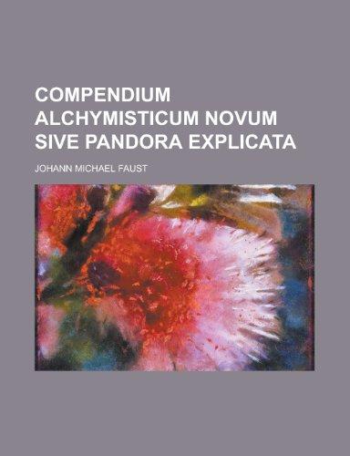 9781130695939: Compendium alchymisticum novum sive Pandora explicata