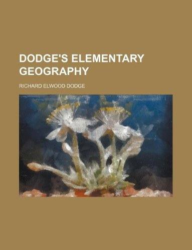 9781130698695: Dodge's elementary geography