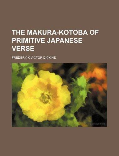 9781130698800: The makura-kotoba of primitive Japanese verse