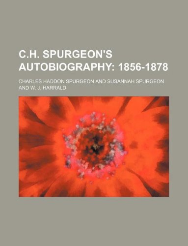 9781130702378: C.H. Spurgeon's Autobiography