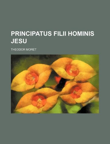 9781130708981: Principatus filii Hominis Jesu