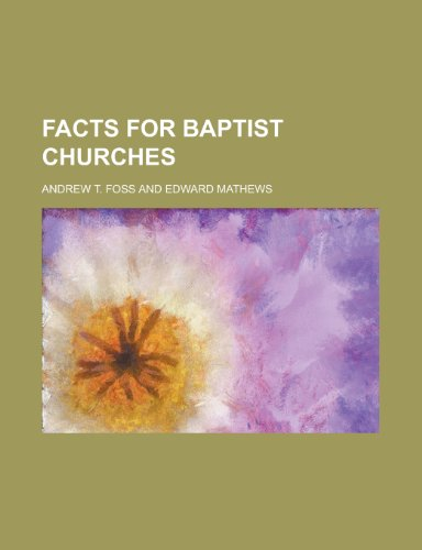 9781130717532: Facts for Baptist Churches