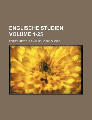 9781130740462: Englische Studien Volume 1-25 ; Zeitschrift f�r englische Philologie