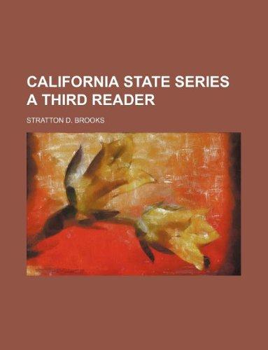 9781130750546: CALIFORNIA STATE SERIES A THIRD READER