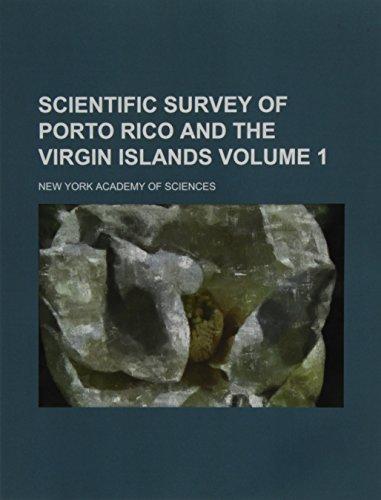 9781130767261: Scientific survey of Porto Rico and the Virgin Islands Volume 1