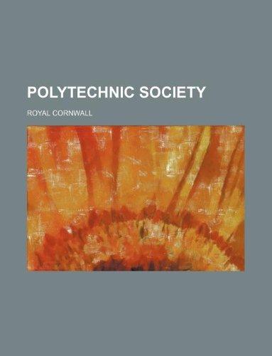 9781130775396: POLYTECHNIC SOCIETY
