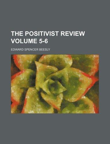 9781130781038: The Positivist review Volume 5-6