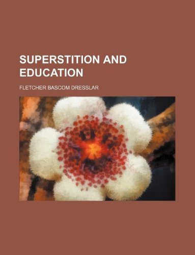9781130785371: Superstition and education