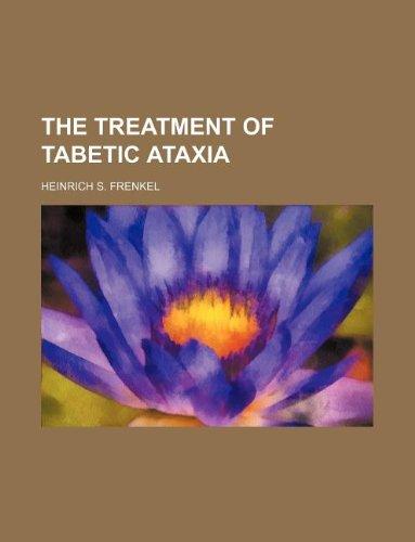9781130785449: The Treatment of tabetic ataxia