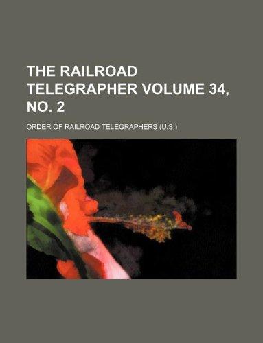 9781130796896: The railroad telegrapher Volume 34, no. 2