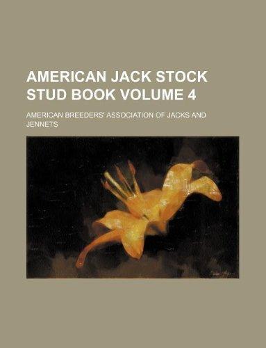 9781130807691: American jack stock stud book Volume 4