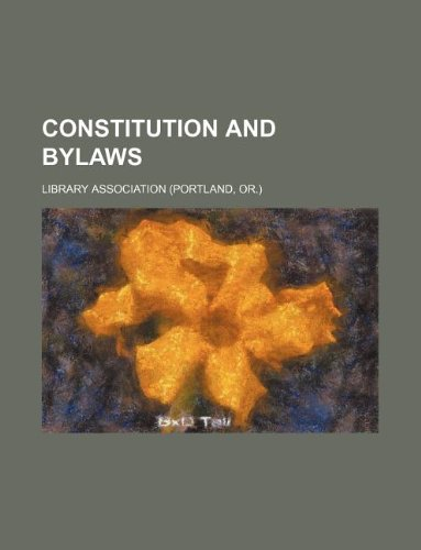 Constitution and bylaws (113081131X) by Association, Library