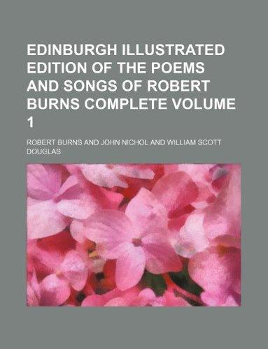 Edinburgh Illustrated Edition of the Poems and: Robert Burns