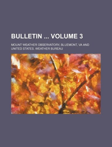 9781130820782: Bulletin Volume 3