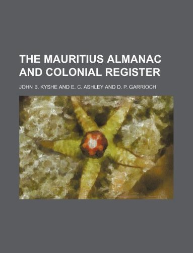 9781130826050: The Mauritius almanac and colonial register