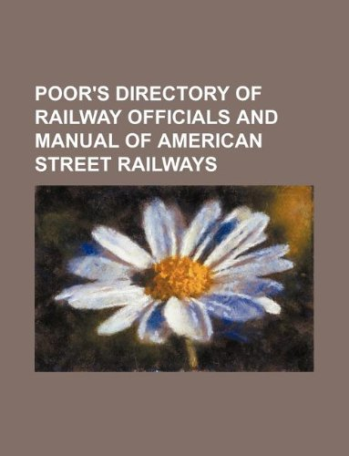 Poor s Directory of Railway Officials and: Books Group