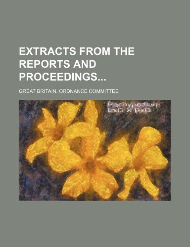 9781130835052: Extracts from the Reports and Proceedings