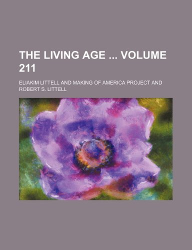 9781130835991: The Living Age Volume 211