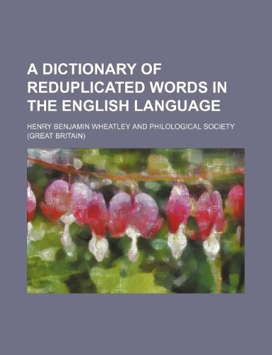 9781130840346: A dictionary of reduplicated words in the English language