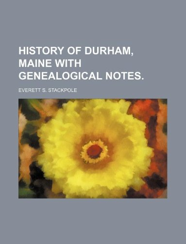 9781130868296: HISTORY OF DURHAM, MAINE WITH GENEALOGICAL NOTES.